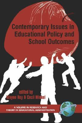 Contemporary Issues in Educational Policy and School Outcomes