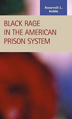 Black Rage in the American Prison System