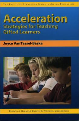Acceleration Strategies for Teaching Gifted Learners