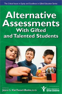Alternative Assessments for Identifying Gifted and Talented