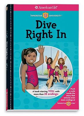 Dive Right in (American Girl Innerstar University)