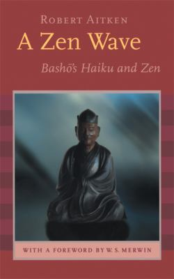 Zen Wave Basho's Haiku and Zen