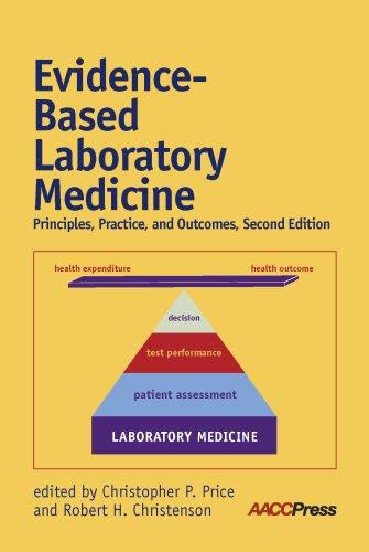 Evidence-Based Laboratory Medicine: Principles, Practice, and Outcomes, 2nd Edition