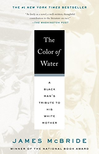 Color of Water A Black Man's Tribute To His White Mother