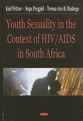 Youth Sexuality in the Context of HIV/Aids in South Africa