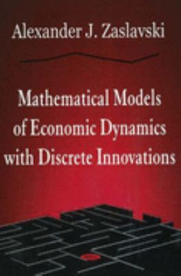 Mathematical Models of Economic Dynamics with Discrete Innovations
