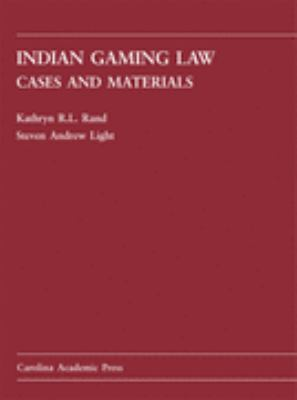 Indian Gaming Law Cases and Materials