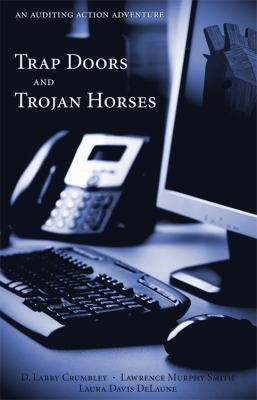 Trap Doors and Trojan Horses: An Auditing Action Adventure