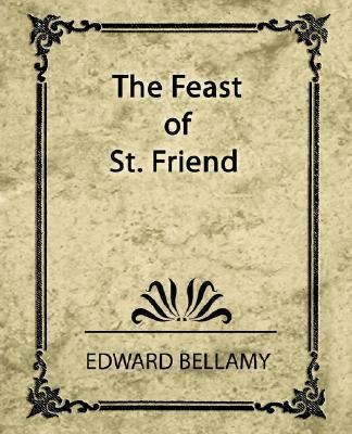 Feast of St. Friend