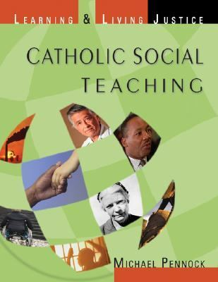 Catholic Social Teaching Learning & Living Justice