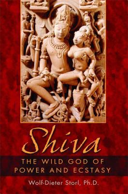 Shiva The Wild God Of Power And Ecstasy