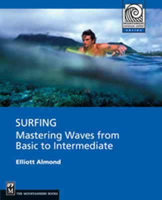 Surfing: Mastering Waves from Basic to Intermediate