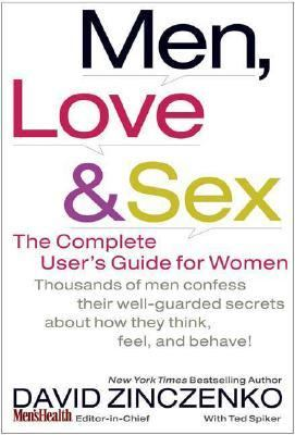 Men, Love & Sex The Complete User's Guide for Women