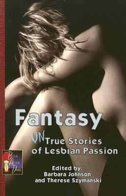 Fantasy Untrue Stories of Lesbian Passion