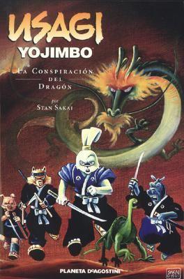 Usagi Yojimbo vol. 9: La conspiracion del dragon: Usagi Yojimbo vol. 9: The Dragon Conspiracy (Usagi Yojimbo (Spanish)) (Spanish Edition) - Sakai, Stan pdf epub
