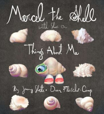 Marcel the Shell with Shoes: Volume 1