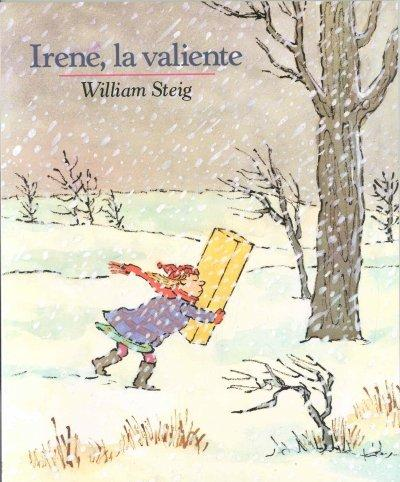 Irene La Valiente / Brave Irene (Live Oak Readalong) (Spanish Edition)