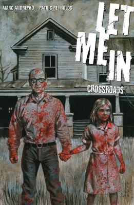 Let Me In Volume 1: Crossroads