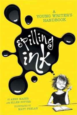 Spilling Ink: A Young Writer's Handbook