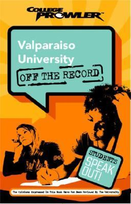 Valparaiso University College Prowler Off The Record