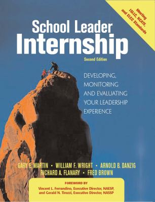 School Leader Internship Developing, Monitoring, & Evaluating Your Leadership Experience