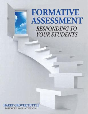 Formative Assessment in Your Classroom: Responding to Your Students