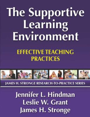 The Supportive Learning Environment: Effective Teaching Practices