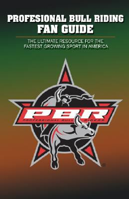 Professional Bull Riding Fan Guide