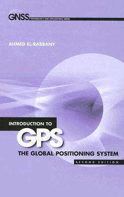 Introduction to GPS The Global Positioning System