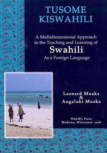 Tusome Kiswahili / Let's Read Swahili: Intermediate Level (Swahili and English Edition)
