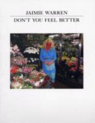 Jaimie Warren: Don't You Feel Better -TinyVices