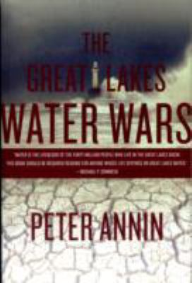 The Great Lakes Water Wars