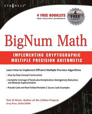 BigNum Math Implementing Cryptographic Multiple Precision Arithmetic - St Denis, Tom pdf epub