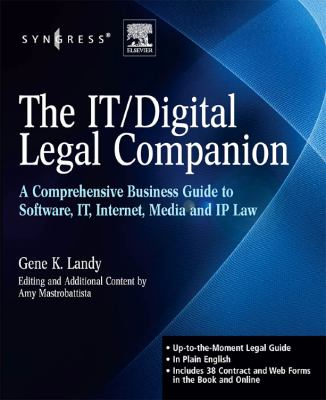 The IT / Digital Legal Companion: A Comprehensive Business Guide to Software, IT, Internet, Media and IP Law