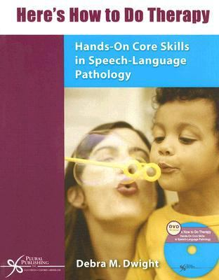 Here's How to Do Therapy Hands-on Core Skills in Speech-Language Pathology