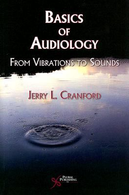 Basic Audiology A Manual for Healthcare Professionals