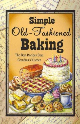 Simple Old-Fashioned Baking