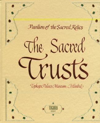 The Sacred Trusts: Pavilion of the Sacred Relics, Topkapi Palace Museum, Istanbul