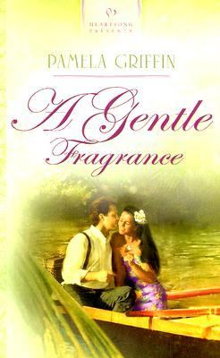 Gentle Fragrance