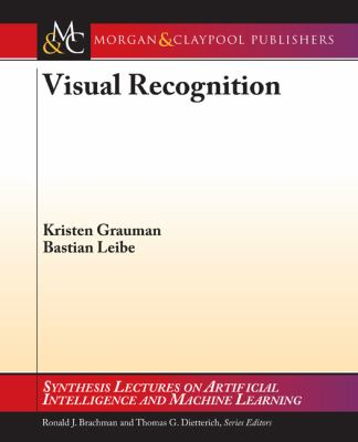 Visual Recognition (Synthesis Lectures on Artificial Intelligence & Machine Learning)