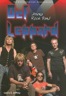 Def Leppard: Arena Rock Band (Rebels of Rock)