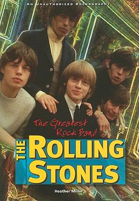 Rolling Stones : The Greatest Rock Band
