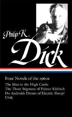Philip K. Dick Four Novels of the 1960s