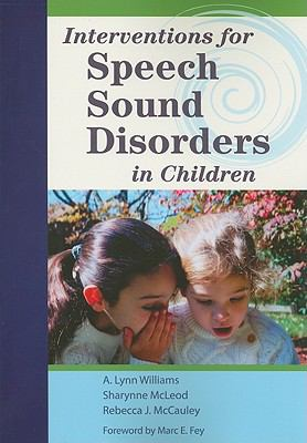 Interventions for Speech Sound Disorders (Communication and Language Intervention) (Communication and Language Intervention Series)