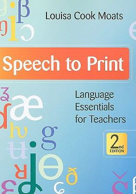 Speech to Print, 2e : Language Essentials for Teachers, Second Edition
