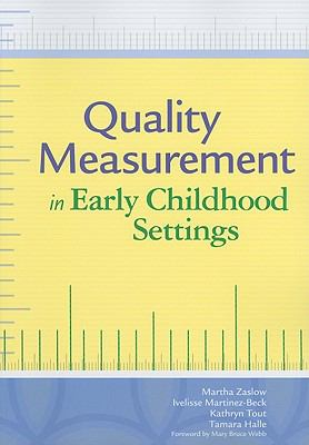 Quality Measurement in Early Childhood