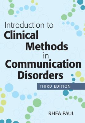 Introduction to Clinical Methods in Communication Disorders, Third Edition