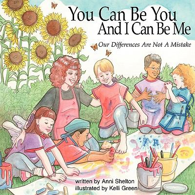 You Can Be You and I Can Be Me - Our Differences Are Not A Mistake