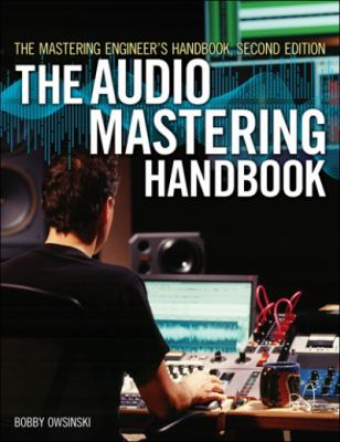 Mastering Engineer's Handbook, Second Edition