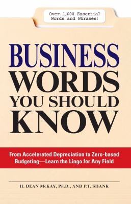 Business Words You Should Know 1000 Essential Words and Phrases for Any Job